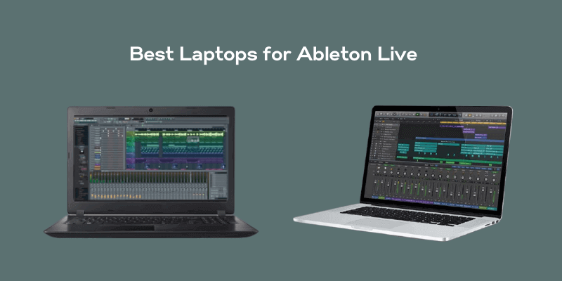 Best Laptop for Ableton