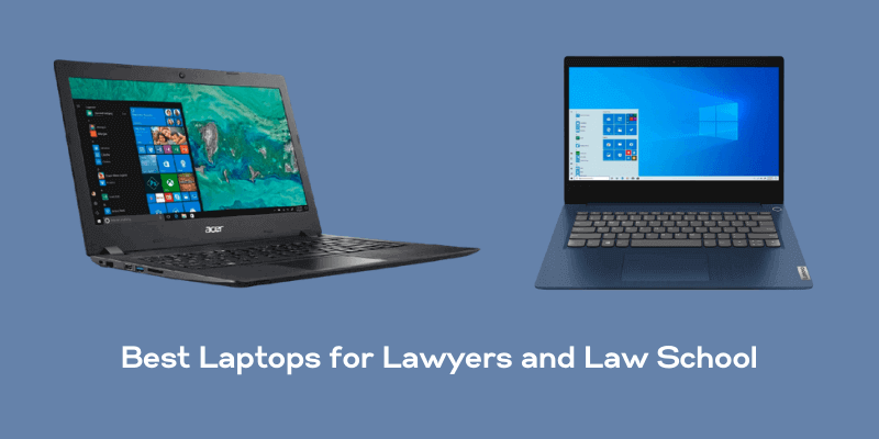 Best Laptop for Lawyers and Law School