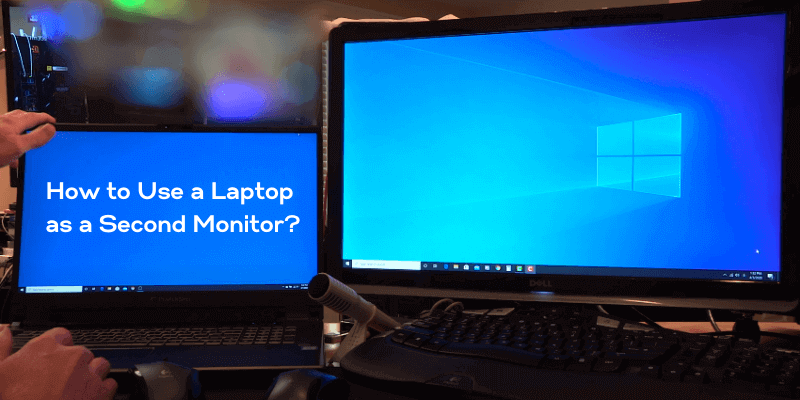 How to Use a Laptop as a Second Monitor