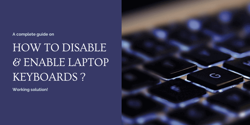 How To Disable Laptop Keyboard