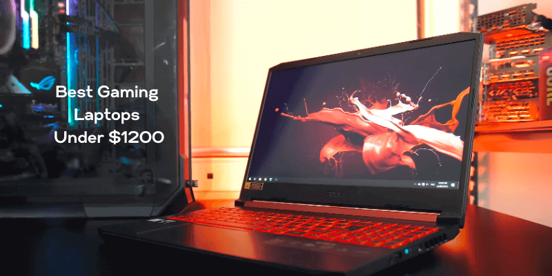 Best Gaming Laptops Under 1200